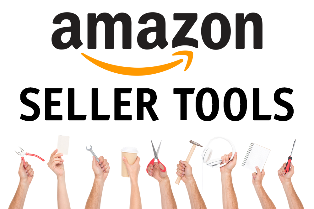 Best Amazon Seller Tools to Save Time and Money