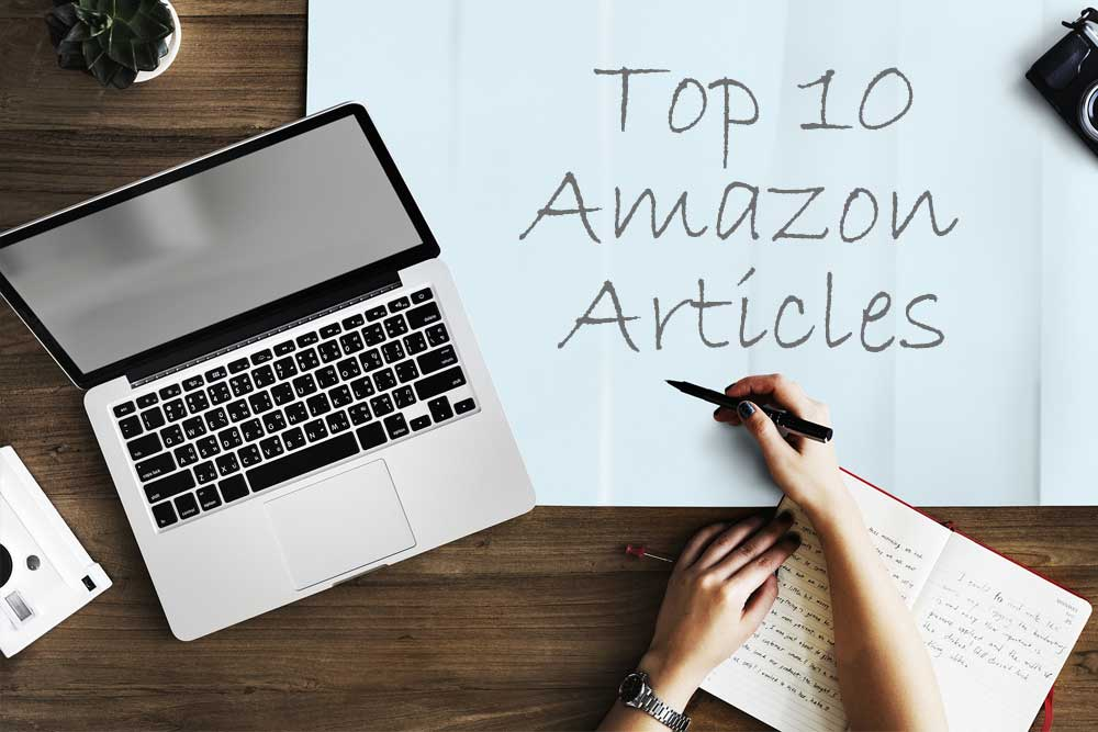 Top 10 Articles all Amazon Sellers Need to Read