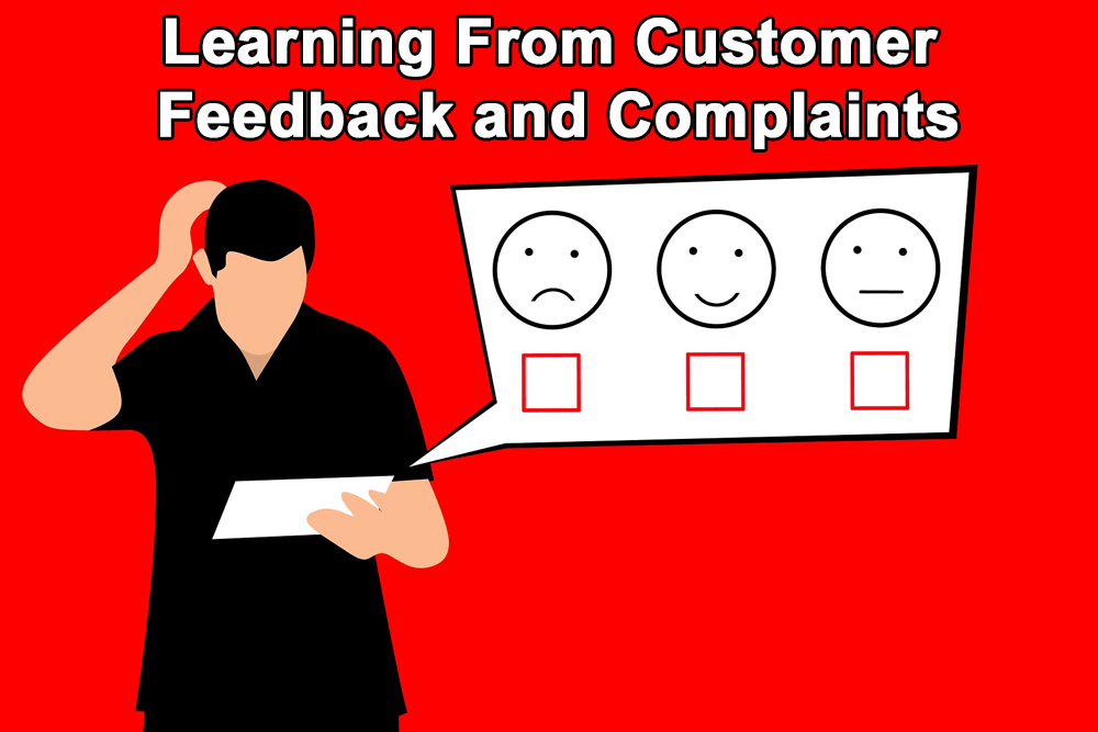 Learning From Customer Feedback and Complaints