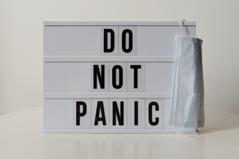Don't panic or overreact