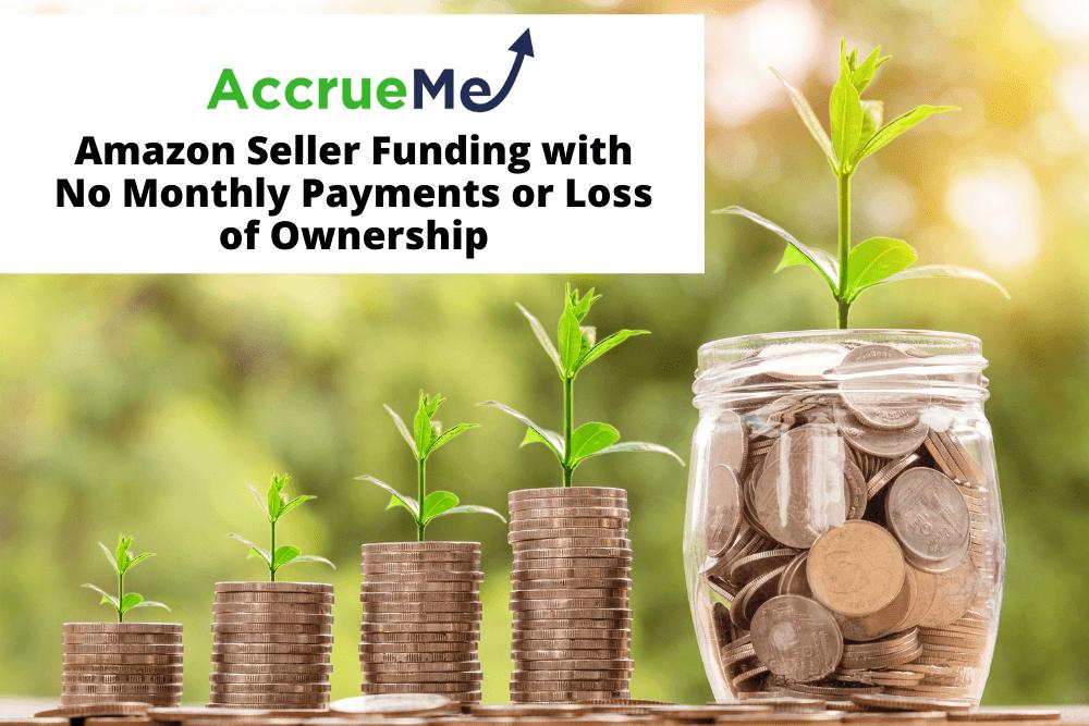 AccrueMe Amazon Seller Funding