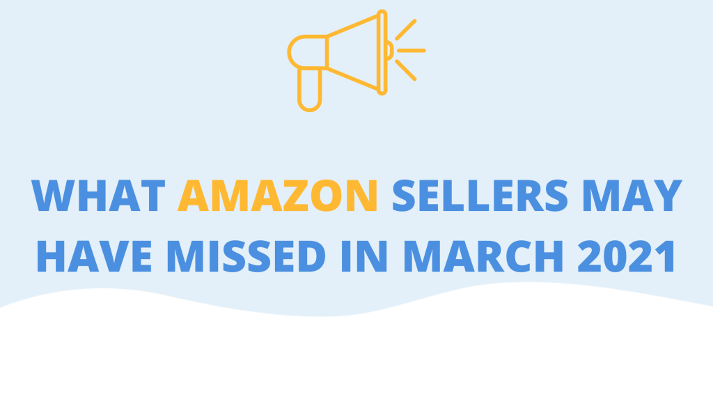 march 2021 amazon sellers