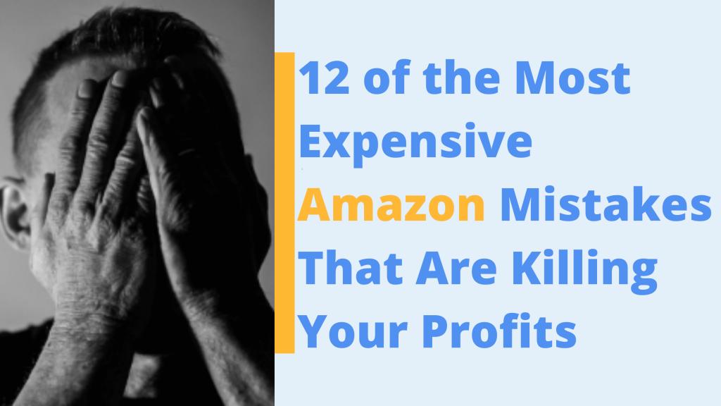 expensive amazon mistakes